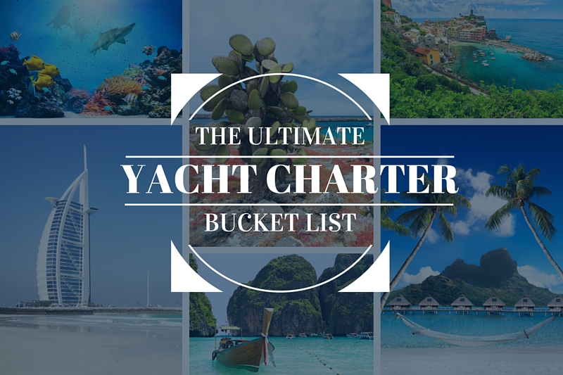 Yacht Charter Bucket List